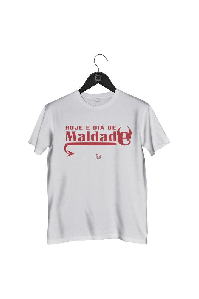 Camiseta-Hoje-E-Dia-De-Maldade---masculina-branca