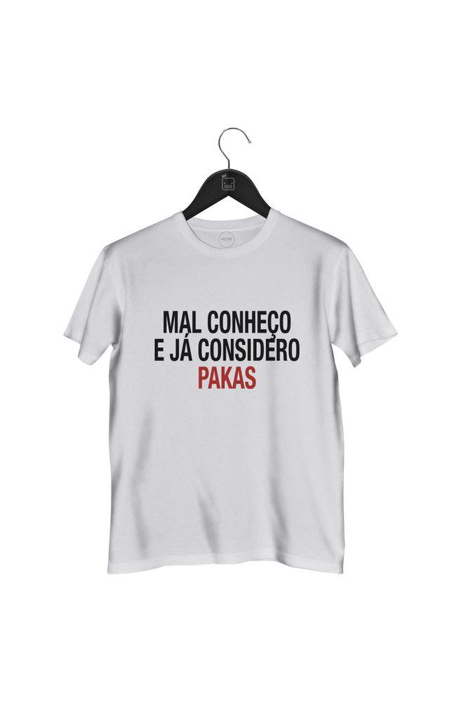 Camiseta-Mal-Conheco-E-Ja-Considero-Pakas---masculina-branca