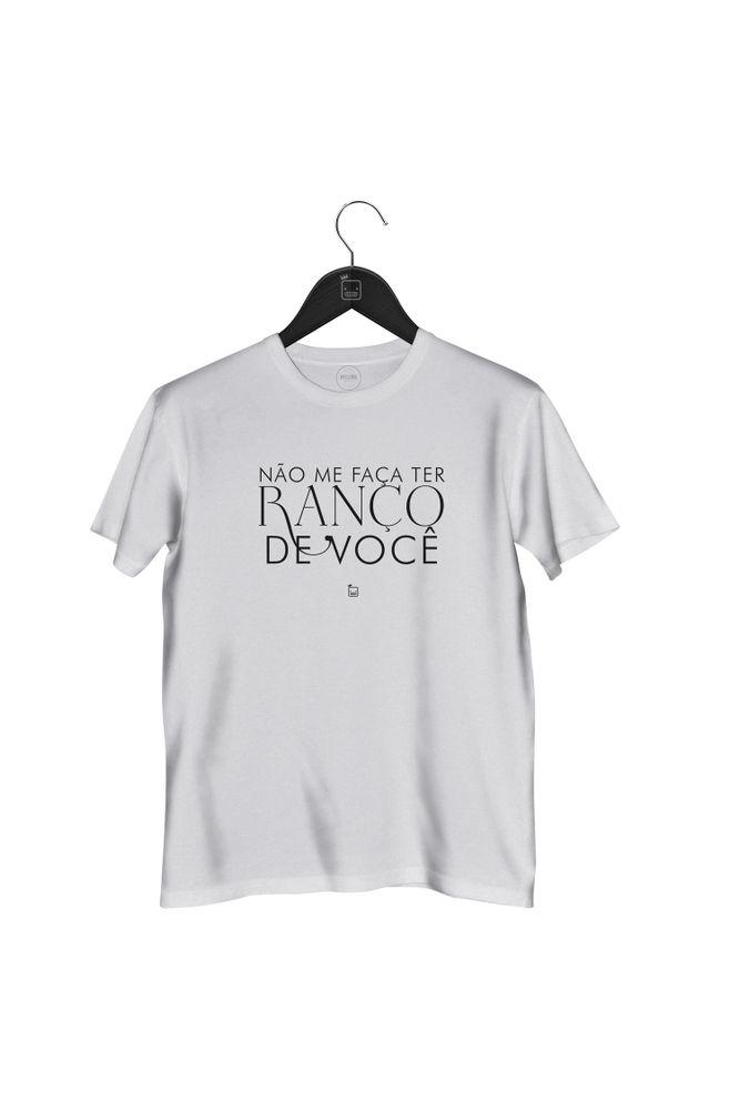 Camiseta-Nao-Me-Faca-Ter-Ranco-De-Voce---masculina-branca