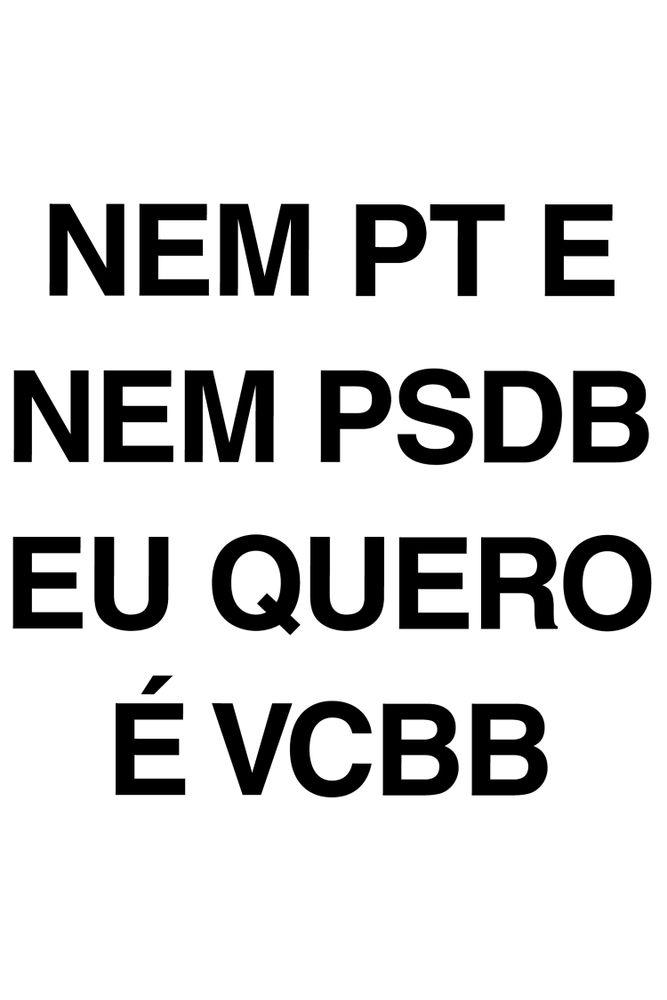 Camiseta-Nem-PT-Nem-PSDB-Eu-Quero-E-VCBB---masculina-estampa