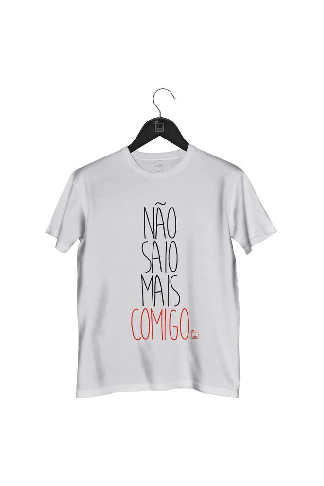 Camiseta-Nao-Saio-Mais-Comigo---masculina-branca