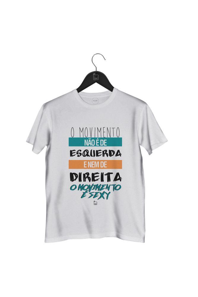 Camiseta-O-Movimento-E-Sexy---masculina-branca