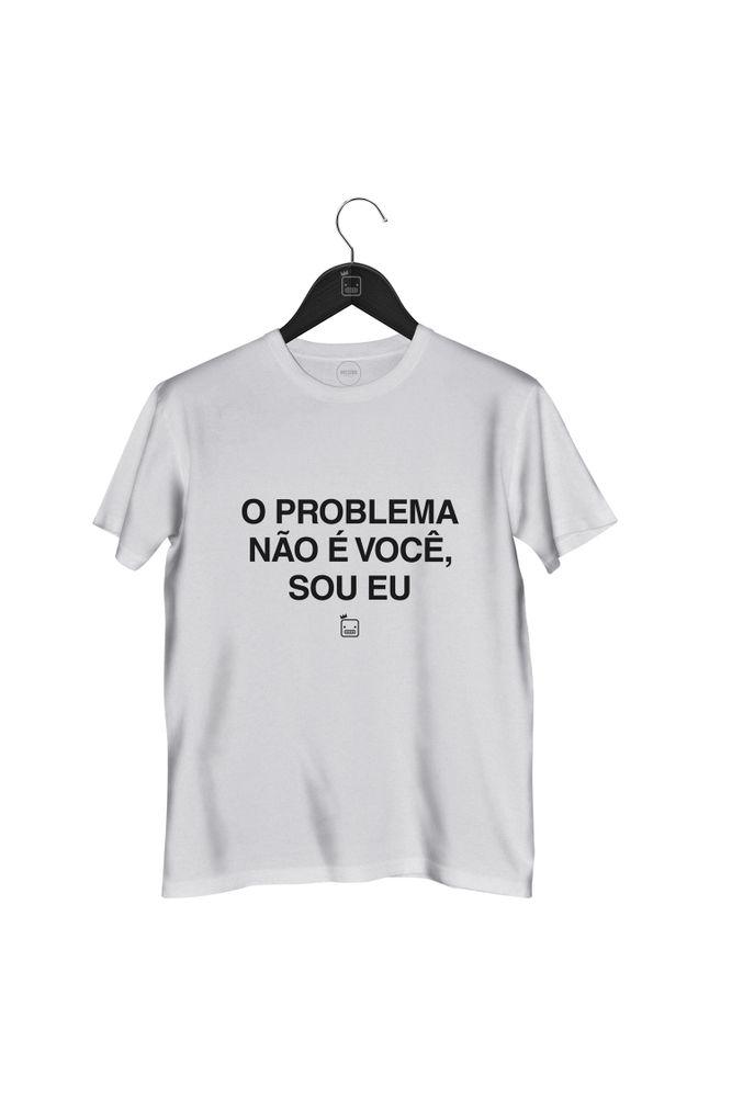 Camiseta-O-Problema-Nao-E-Voce-Sou-Eu---masculina-branca