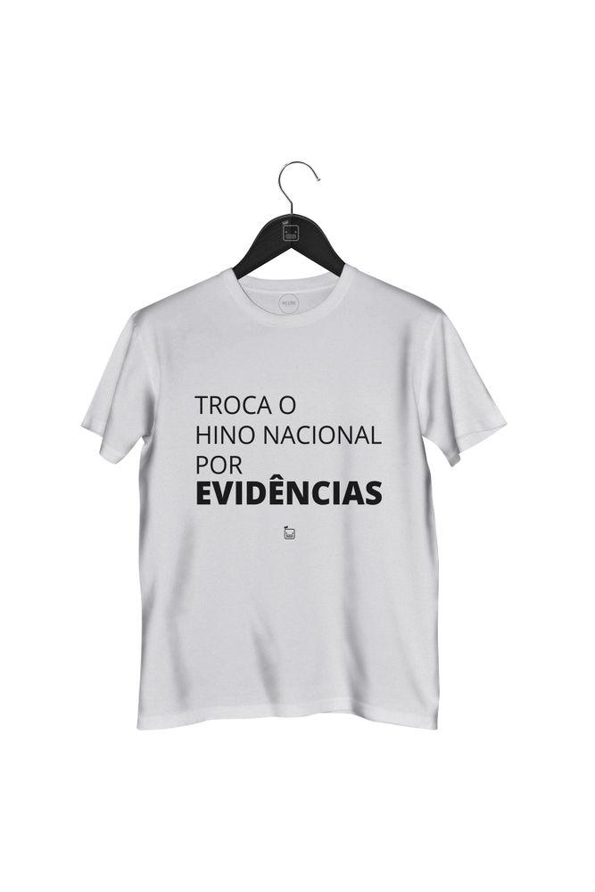 Camiseta-Troca-O-Hino-Nacional-Por-Evidencias---masculina-branca
