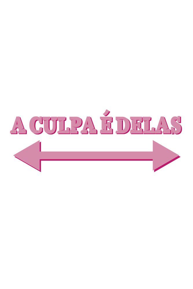 Camiseta-A-Culpa-E-Delas---masculina-estampa