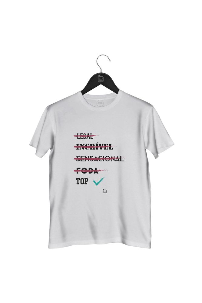Camiseta-Legal-Incrivel-Sensacional-Foda-TOP-masculina-branc