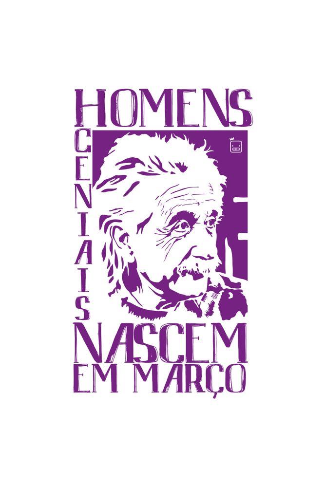 Camiseta-Homens-Geniais-Nascem-Em-Marco-masculina-estampa