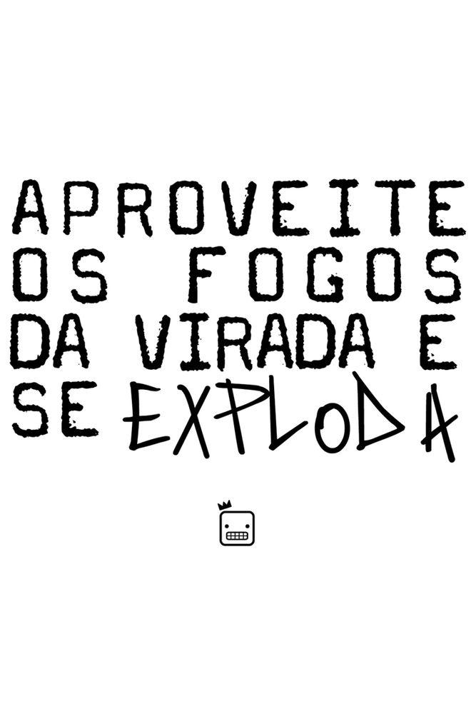 Camiseta-Aproveite-Os-Fogos-Da-Virada-E-Se-Exploda-masculina-estampa