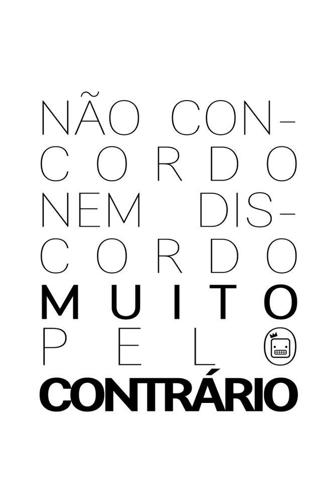 Camiseta-Nao-Concordo-Nem-Discordo-Muito-Pelo-Contrario-masculina-estampa