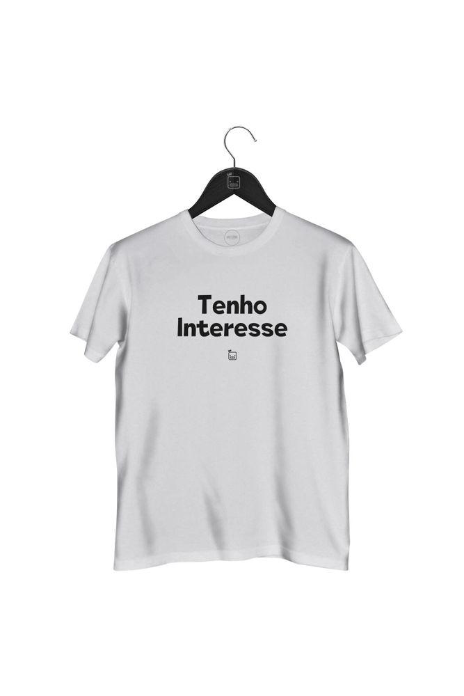 Camiseta-Tenho-Interesse-masculina-branca