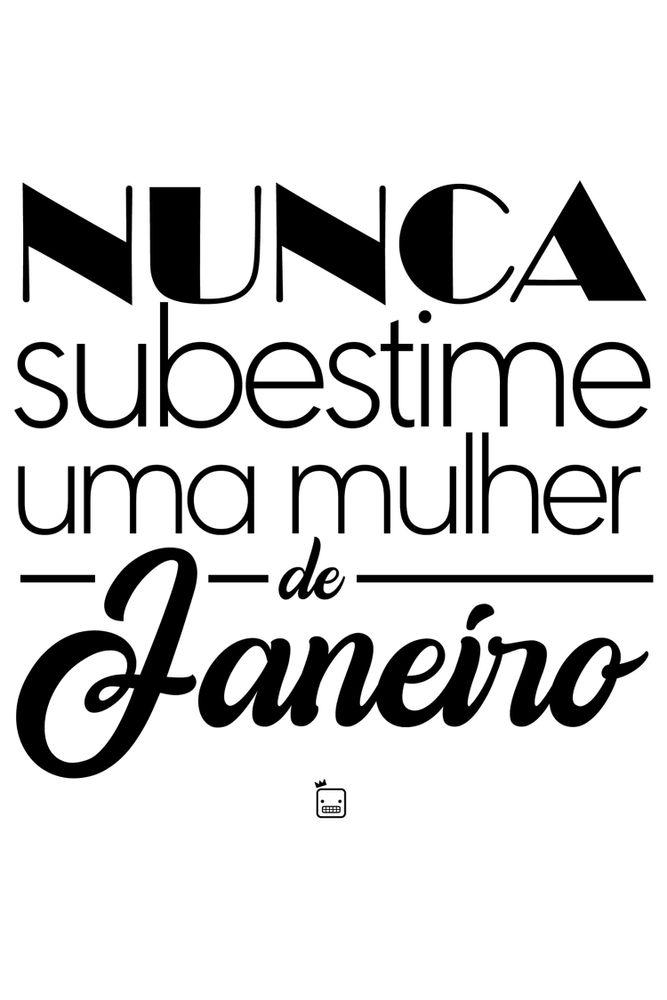 Camiseta-Nunca-Subestime-Uma-Mulher-De-Janeiro-masculina-estampa