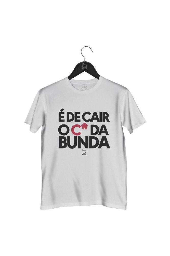 Camiseta-E-De-Cair-O-Cu-Da-Bunda-masculina-branca