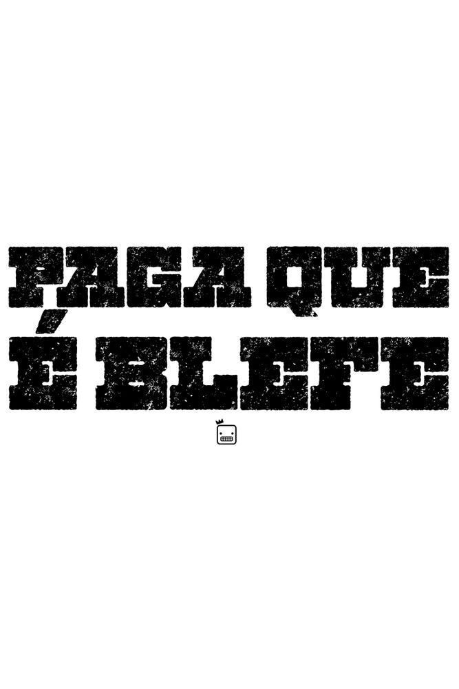 Camiseta-Paga-Que-E-Blefe-masculina-estampa