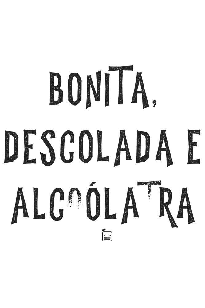 Camiseta-Bonita-Descolada-E-Alcoolatra-masculina-estampa