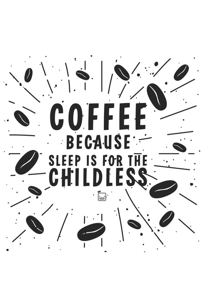 Camiseta-Coffe-Because-Sleep-Is-For-The-Childless-masculina-estampa