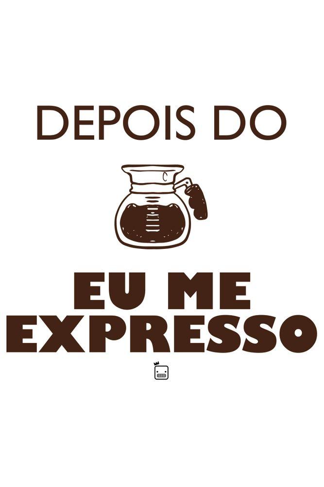 Camiseta-Depois-Do-Cafe-Eu-Me-Expresso-masculina-estampa