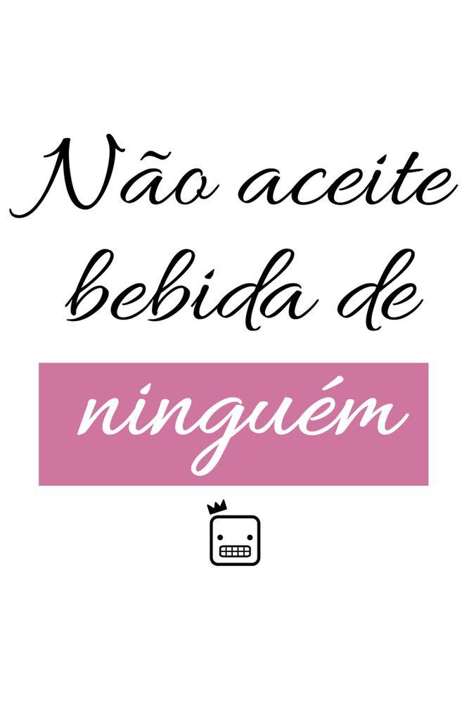 Camiseta-Nao-Aceite-Bebida-De-Ninguem-masculina-estampa