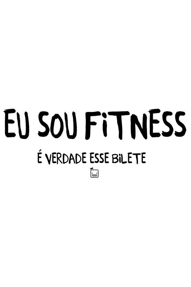 camiseta-eu-sou-fitness-e-verdade-esse-bilete-masculina-estampa