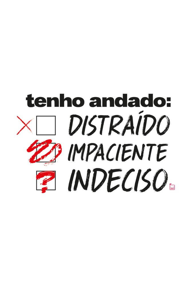 mestre-das-camiseta-distraido-impaciente-indeciso