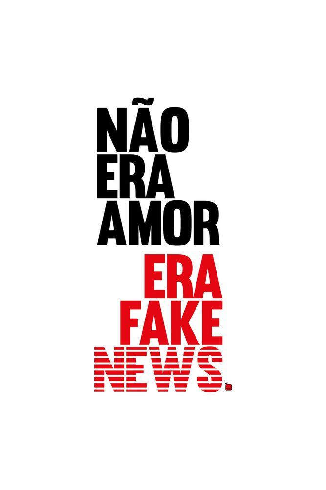 mestre-das-camiseta-nao-era-amor-era-fake-news